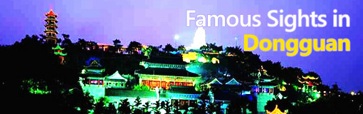 Famous Sights in Dongguan